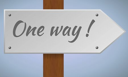 one way: One way sign. Wooden pole with one way sign. Vector sign element.