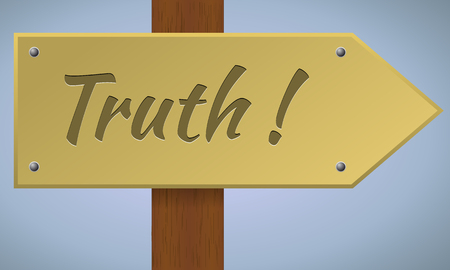 truth: Truth sign. Wooden pole with truth sign. Vector sign element.