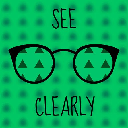 Poor eyesight, optical black-rimmed eyeglasses with clear view of abstract green background, text 'see clearly'