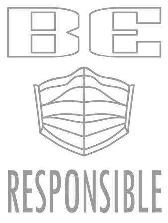 Grey minimal poster with contour medical mask and text 'be responsible'