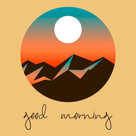 cute good morning postcard with snowy mountains, sunrise sky and handwritten text