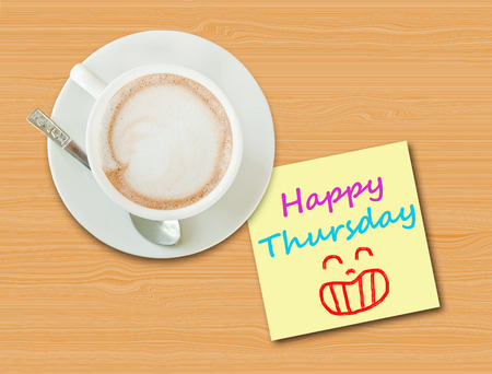thursday: Happy Thursday ,on paper note with coffee cup