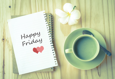 Happy Friday on paper and green tea cup with vintage filter
