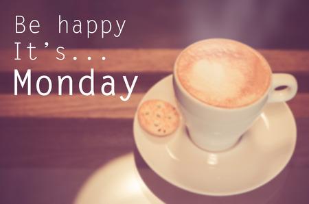 Inspirational Typographic Quote - Be happy it's Monday