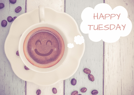 hedonism: Happy Tuesday with coffee cup Stock Photo
