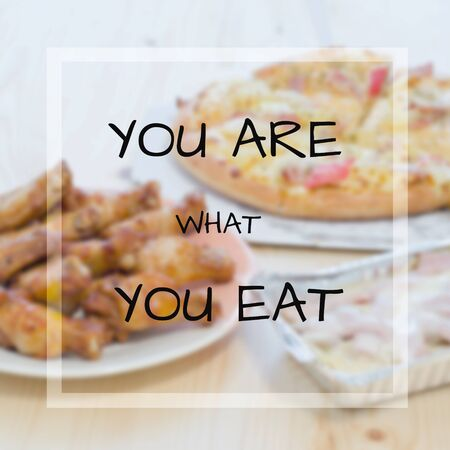 what to eat: Quote : You are what you eat