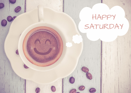 Happy Saturday with coffee cup Stock Photo - 48188479