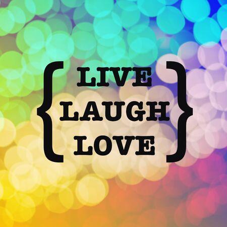 Live laugh love quote on colorful bokeh background Standard-Bild