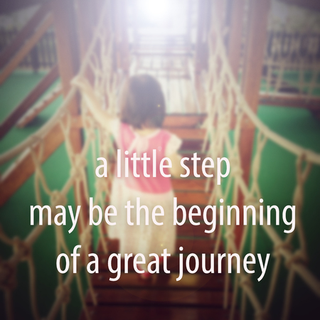 inspirational: Inspiration Quote : A little step may be the beginning of a great journey.