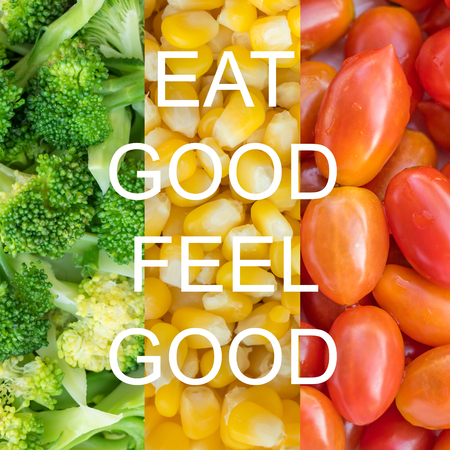by feel: Good quote on vegetables background , Eat good feel good Stock Photo