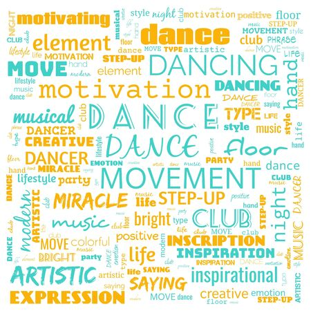 dance word cloud, dance text, dancing word cloud,word cloud use for banner, painting, motivation, web-page, website background, t-shirt & shirt printing, poster, gritting (illustration)