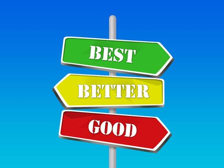 good better best: Good Better Best Choices - 3 Colorful Arrow Signs Stock Photo