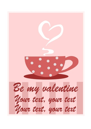 valentine day cup of coffee: Abstract illustration of coffee cup with place for your text.