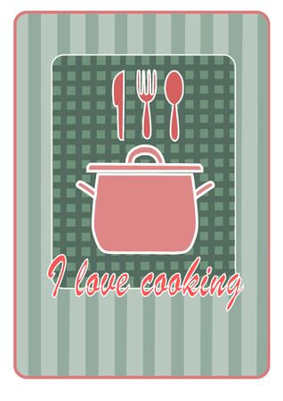 I love cooking - kitchen illustration.  Vector