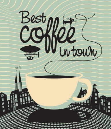 banner with a cup and the words Best coffee in town  Vector
