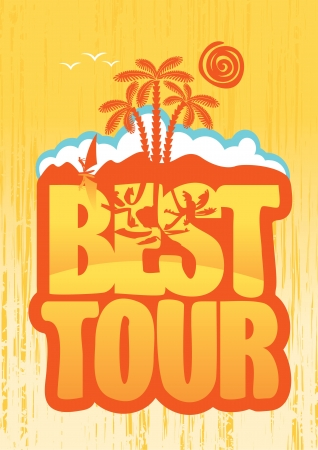 surfers: banner with the inscription best tours and palm trees at sunset Illustration