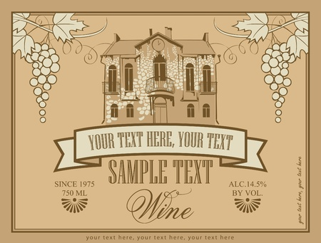 label for wine with an old stone house and a bunch of grapes Stock Vector - 21012509