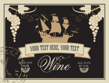 label for wine with a sailing ship and a bunch of grapes Vector