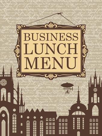 luftschiff: Inschrift Business-Lunch in einem Bilderrahmen auf dem Hintergrund der alten Stadt