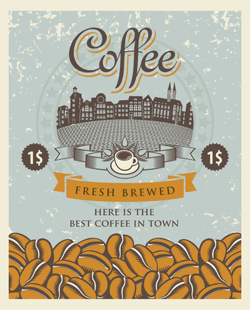 savor: retro banner with coffee cup and beans against the background of the old town