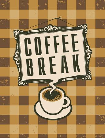 break in: bandera con la taza y la imagen en marco con una pausa para el caf� de inscripci�n