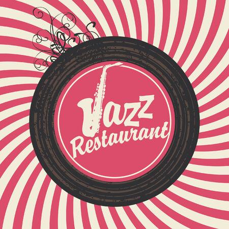 live music: inscription jazz restaurant with sax on vinyl in retro style
