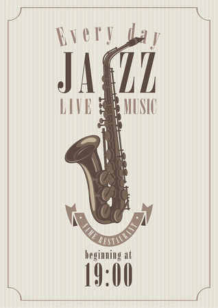 poster for a jazz concert with saxophone for music restaurants Vectores