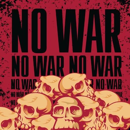 no war: inscription is not a war against a background of heaps of human skulls Illustration