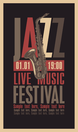 concert poster: poster for the jazz festival with a saxophone