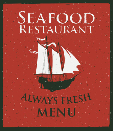 banner for the seafood restaurant with a picture sailboat Vector