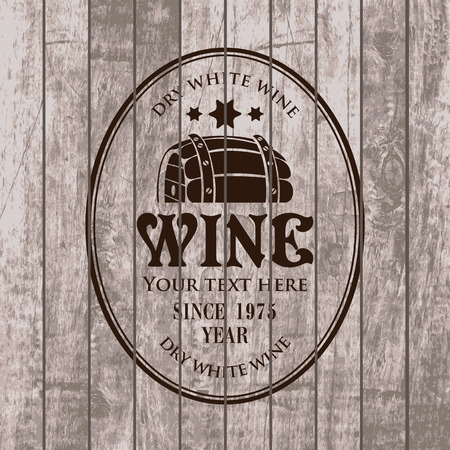 cask: vector label for cask of wine on the background of wooden boards