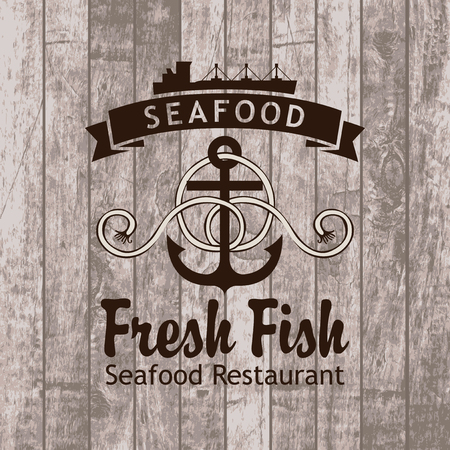 seafood background: banner with anchor and ship seafood restaurant against the background of wooden planks