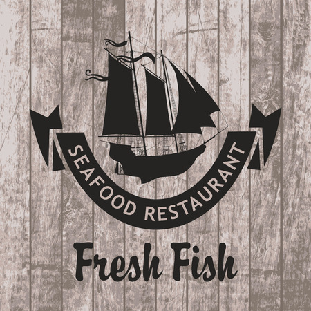 banner for the seafood restaurant with a picture sailboat wooden planks background