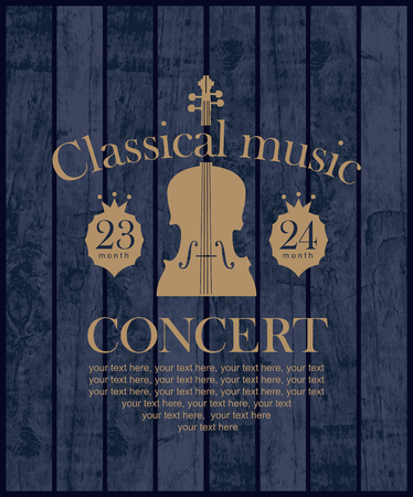 poster for a concert of classical music with violin on the background of wooden boards Illustration