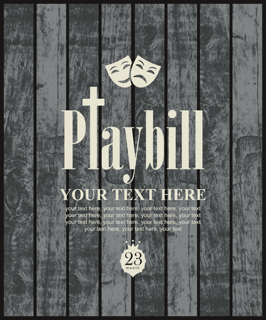 playbill: playbill with theatrical masks on the background of wooden boards Illustration