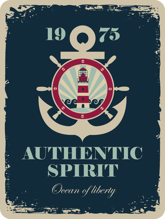 ship steering wheel: banner with an anchor and a ship steering wheel with sea view and a lighthouse with the inscription authentic spirit