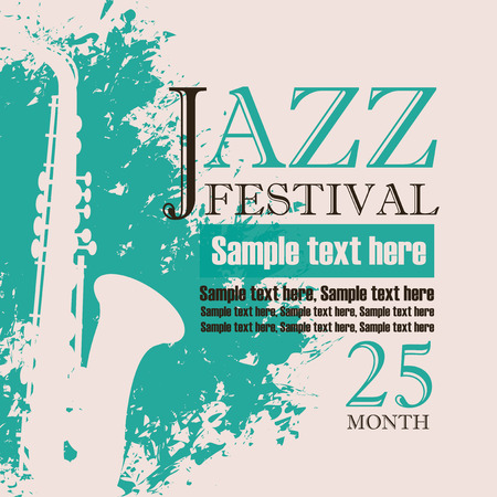 rock texture: music concert poster for a concert of jazz music festival with the image of a saxophone on the background color splashes and drops