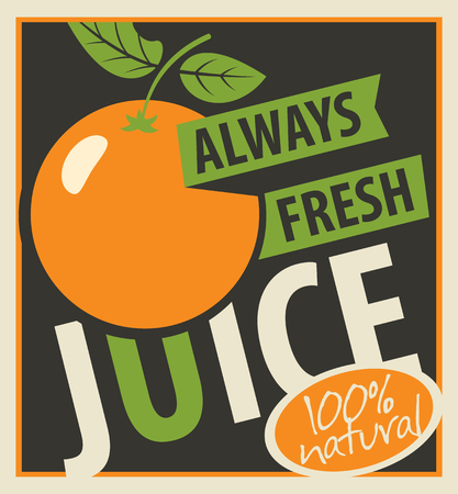 inscription: Vector banner with oranges and inscription always fresh juices