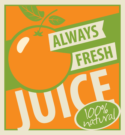 oranges: Banner with oranges and inscription always fresh juice Illustration