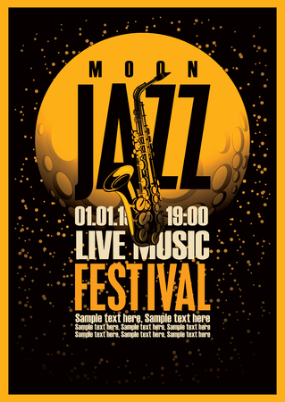 live: Poster with a saxophone for jazz festivals with live music on background of the moon in star space Illustration