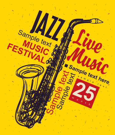 live band: Music poster with a picture of a saxophone jazz festival Illustration