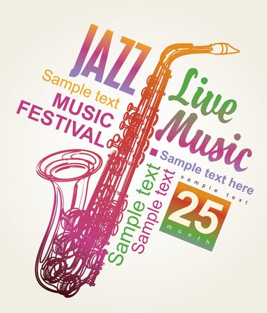 live band: poster for the jazz festival with a saxophone