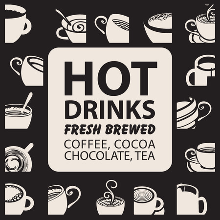 hot drinks: set with cups of coffee, tea, cappuccino, chocolate and inscription hot drinks