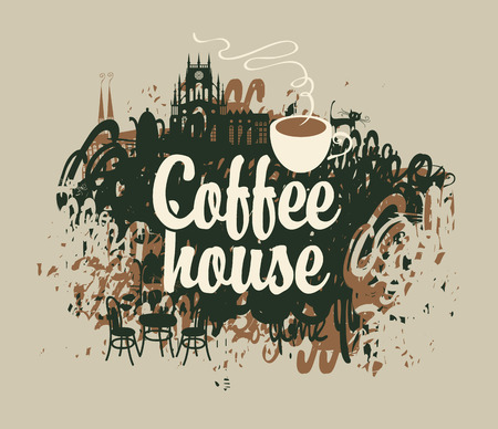 scratches: vector banner with the inscription coffee house with a cup on a background of splashing and stains in old town