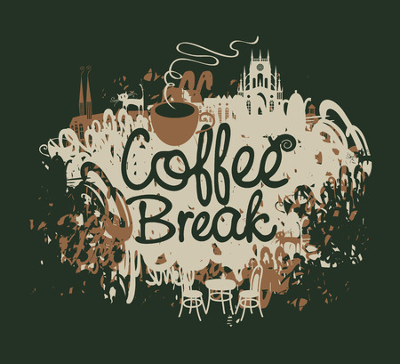 brewing house: vector banner with the inscription coffee break with a cup on a background of splashing and stains in old town Illustration