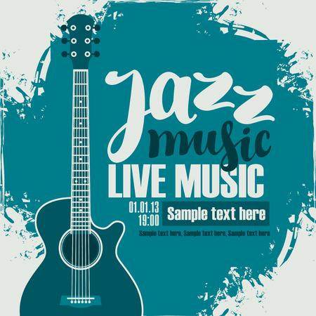 guitarra: cartel para el festival de jazz con la guitarra acústica