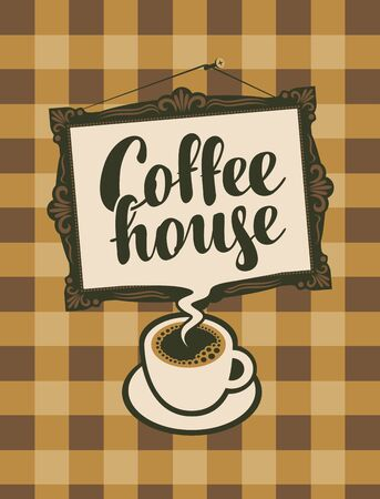 hot: vector banner with a cup and picture frame with inscription coffee house