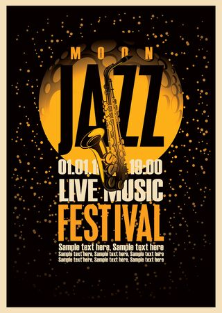 night background: Poster with a saxophone for jazz festivals with live music on background of the moon in star space Illustration