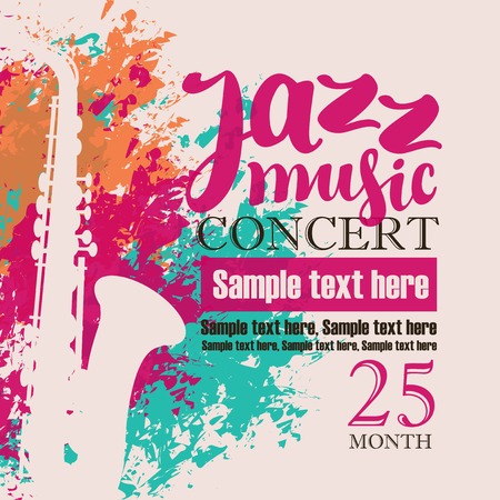 fest: music concert poster for a concert of jazz music festival with the image of a saxophone on the background color splashes and drops