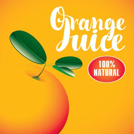 savory: Vector banner with orange and inscription orange juice